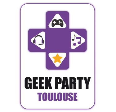 Geek Party Toulouse